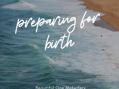 Preparing For Birth