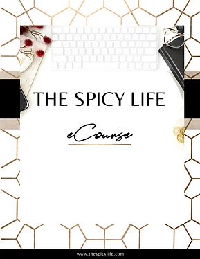 Copy of The Spicy Life  eCourse Slides (