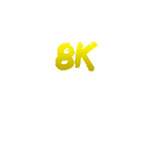 8K KNOWLEDGE