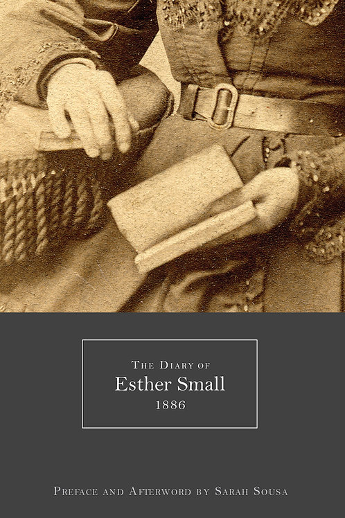 The Diary of Esther Small, 1886
