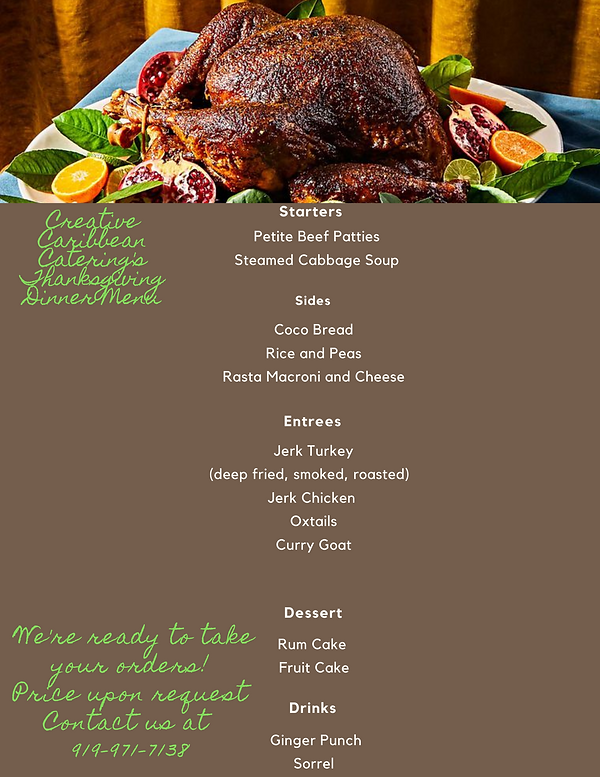 Thanksgiving orders Creative Caribbean Catering's Thanksgivi