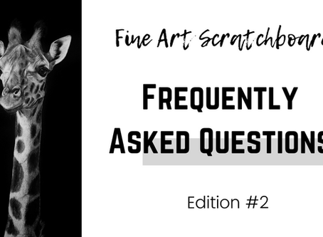 Frequently Asked Question | Second Edition | Scratchboard Wildlife Artwork