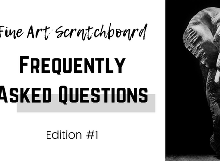 Everything You've Asked About Scratchboard | Edition One | Frequently Asked Questions