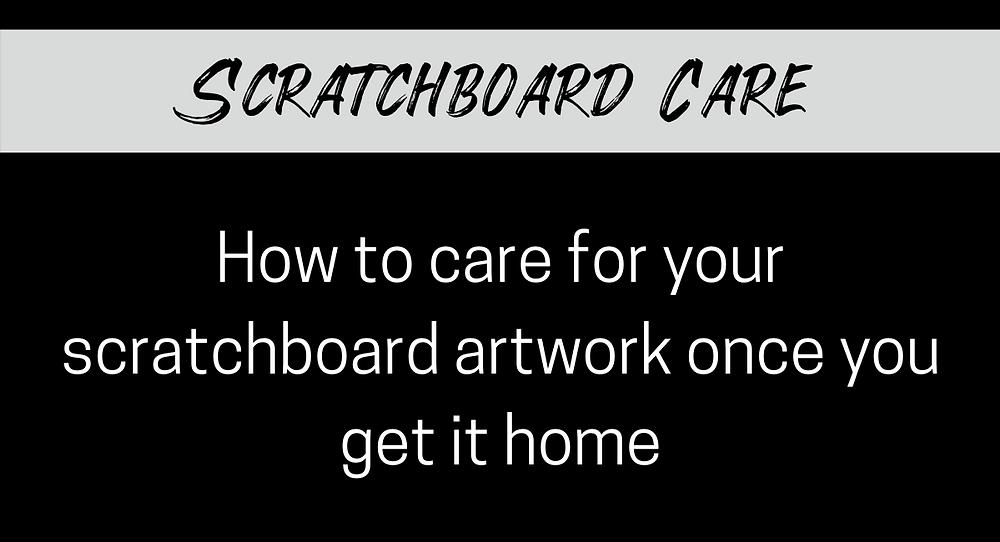 Scratchboard artwork, how to care for a finished scratchboard, artist blog