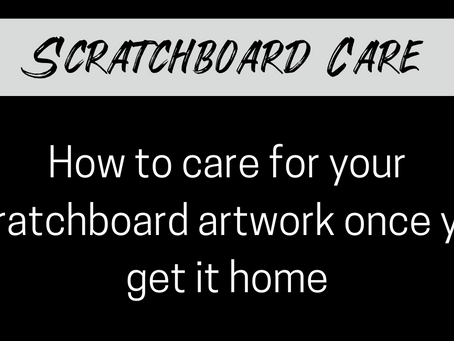 Care For A Finished Scratchboard