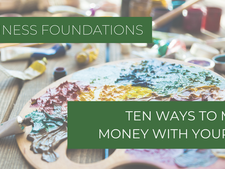 Ten Ways to Make Money With Your Art Practice