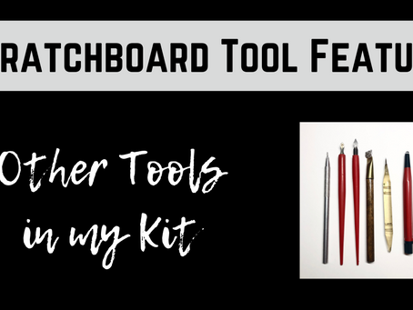 Tool Feature: The Other Tools in my Kit
