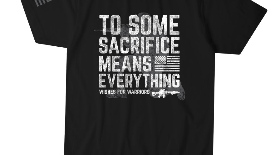 Sacrifice Means Everything
