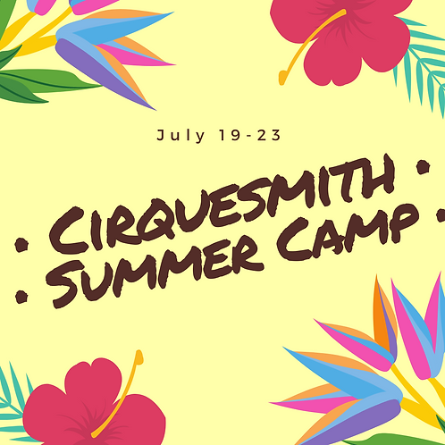 Summer Camp (July 19-23) HALF DAY