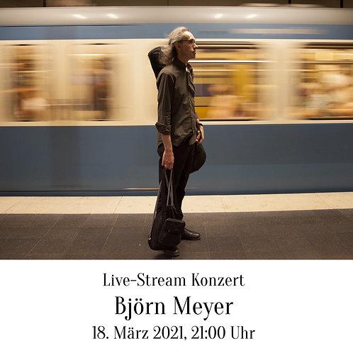 Björn Meyer Live Stream