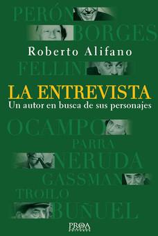 La entrevista - Roberto Alifano