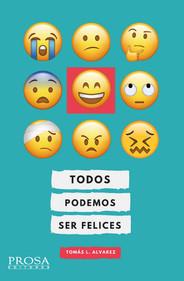 Todos podemos ser felices - Tomás Álvarez