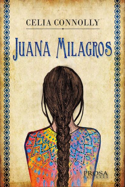 Juana Milagros - Celia Connolly