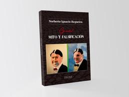 Gardel: mito y falsificación - Norberto Ignacio Regueira