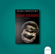 Esclavos Asalariados - Daniel Cherniavsky
