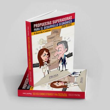 Propuestas superadoras para el desarrollo económico - Eduardo Conesa