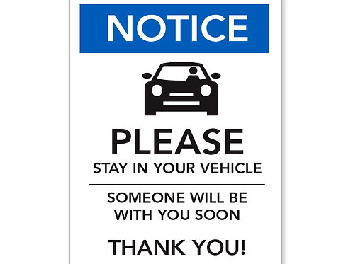 Stay In Your Vehicle Sign