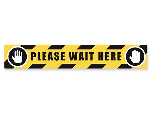 Please Wait Here Strip Decal