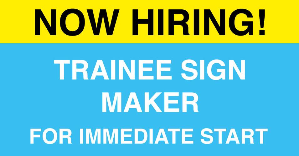 Trainee-Sign-Maker.jpg