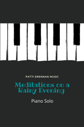 """""""Meditations on a Rainy Evening"""" piano solo"""
