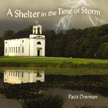 """""""A Shelter in the Time of Storm"""" CD"""