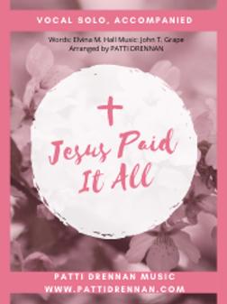 Jesus Paid It All demo (Patti Drennan, soloist
