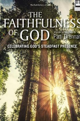 """""""The Faithfulness of God"""""""
