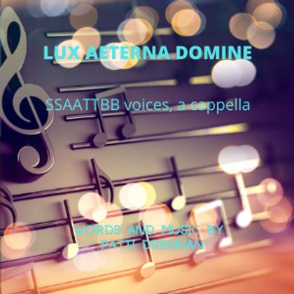 Lux Aeterna Domine (Sheet Music)