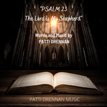 Psalm 23 - The Lord is My Shepherd (Sheet Music)
