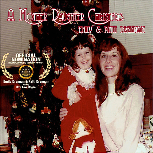 """""""A Mother Daughter Christmas"""" Cd by Patti Drennan and Emily Drennan"""