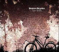 Broken Bicycles van Tom Waits