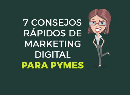 7 consejos rápidos de marketing digital para pymes