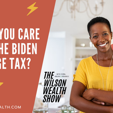 Ep 24:  Should You Care about the Biden Marriage Tax?
