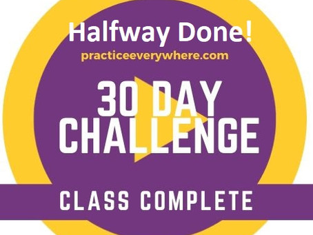 30 Day Challenge Check-In: Halfway Done!