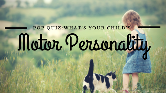 Pop Quiz: What personality type is your child?