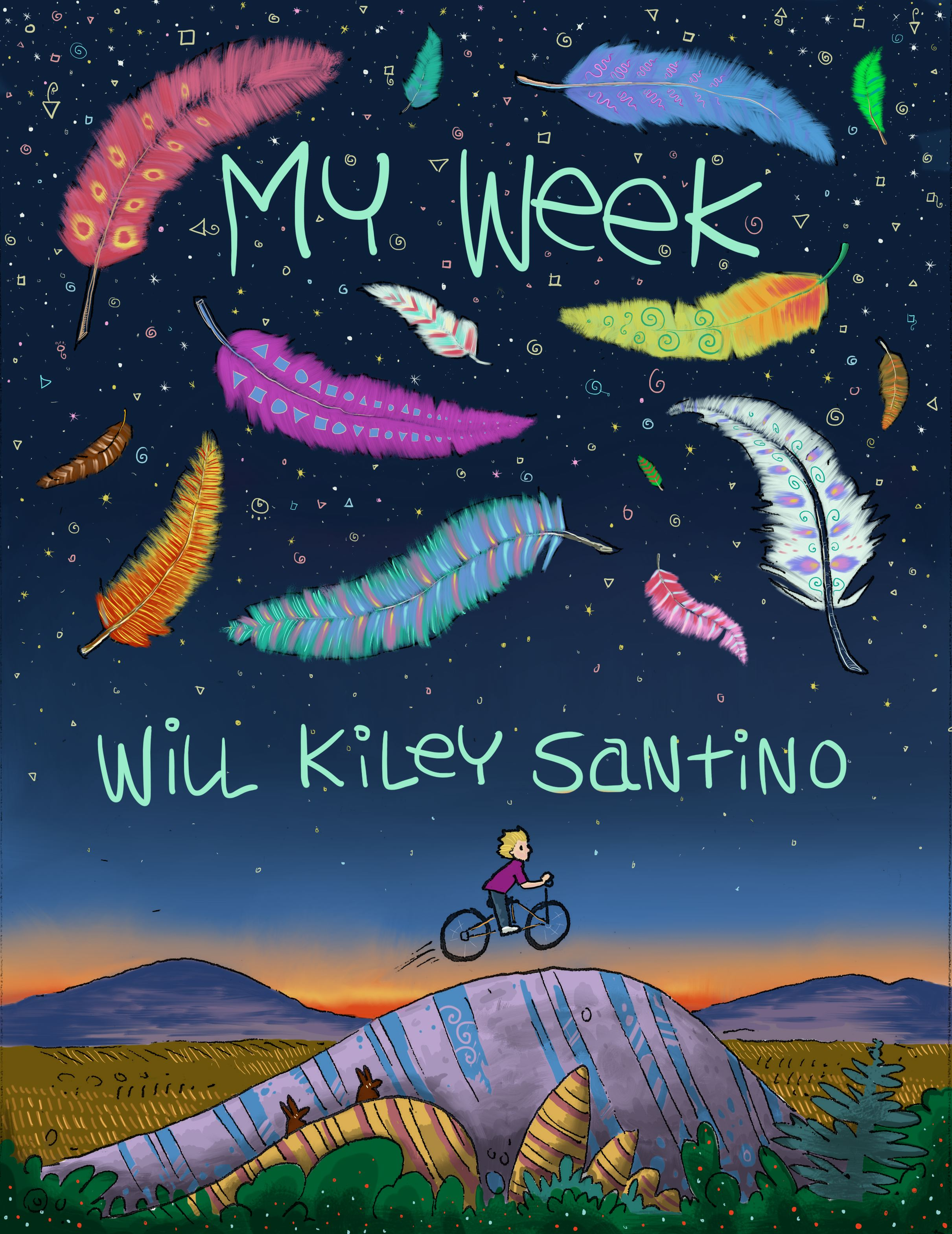 My Week by Will Kiley Santino