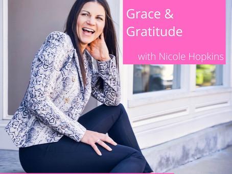 003: Grace + Gratitude