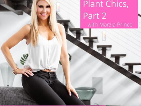 016: Plant Chics, Part 2