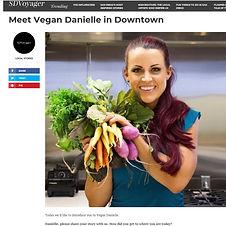 SD Voyager, Vegan Danielle