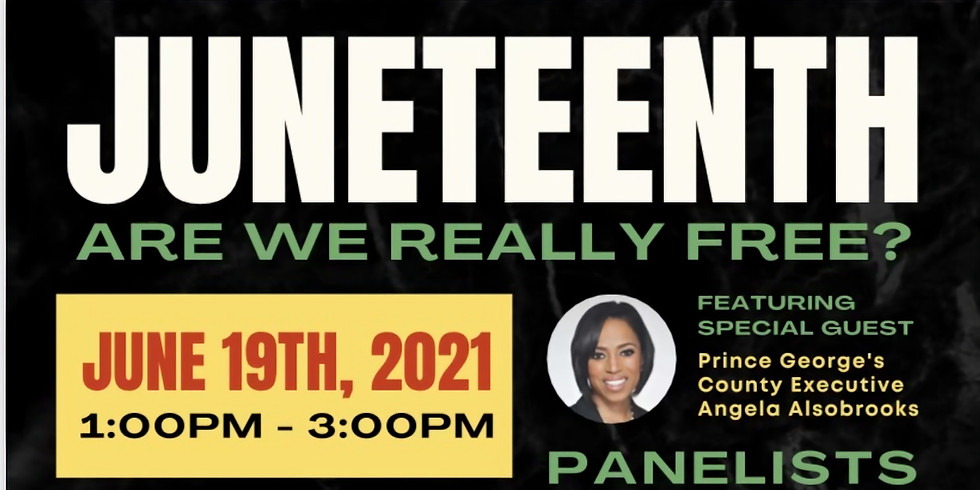 """"""" Are We Really Free?""""  Juneteenth Event"""