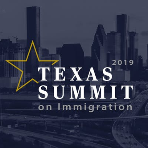 Texas Summit on Immigration 2019