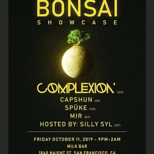 Bonsai Showcase feat Complexion