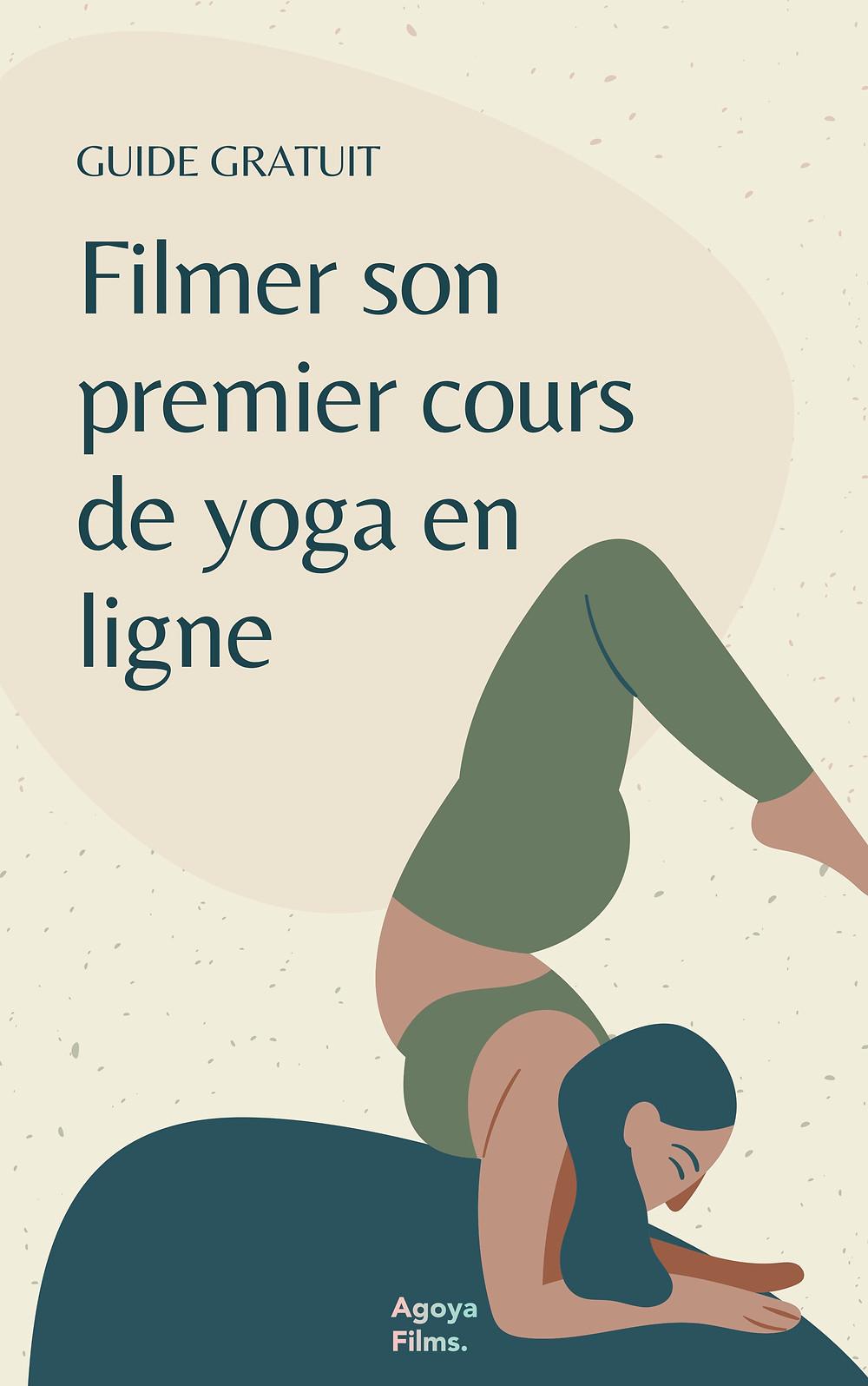 Guide Pdf - Filmer son premier cours de yoga en ligne