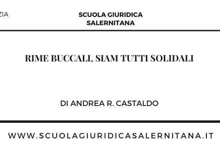 Rime buccali, siam tutti solidali - di Andrea R. Castaldo
