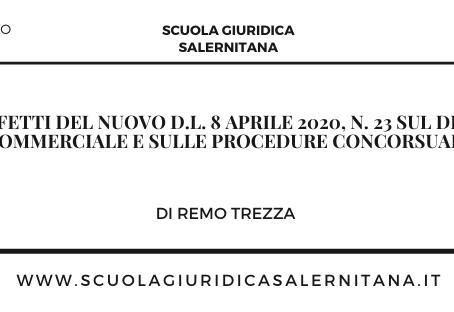 Gli effetti del nuovod.l.n. 23/2020 sul diritto commerciale e sulle procedure concorsuali
