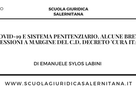 COVID-19 E SISTEMA PENITENZIARIO. ALCUNE BREVI RIFLESSIONI A MARGINE DEL C.D. DECRETO 'CURA ITALIA'