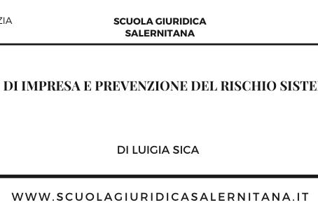 Crisi di impresa e prevenzione del rischio sistemico - di Luigia Sica