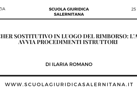 Voucher sostitutivo in luogo del rimborso: l'AGCM avvia procedimenti istruttori - di Ilaria Romano