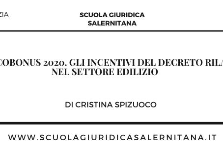 F.A.Q. Ecobonus 2020. Gli incentivi del Decreto Rilancio nel settore edilizio - di Cristina Spizuoco