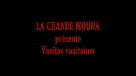 La Grande Mouna est une vanité